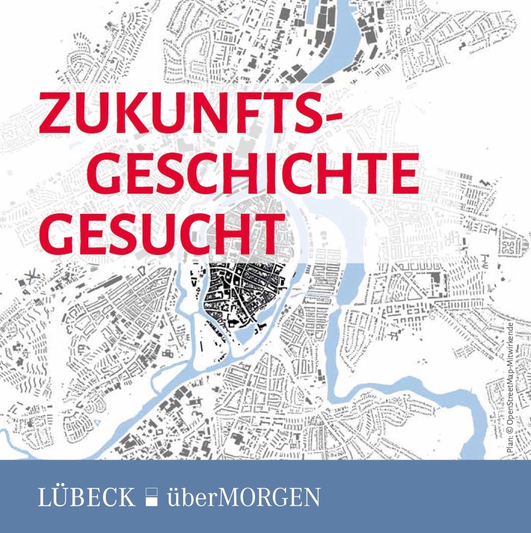 Zukunftsgeschichte für Lübeck gesucht